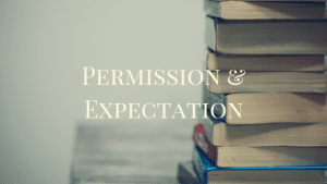 Permission and Expectation 2